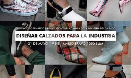 OBSERVATORIO TEMÁTICO en la UP:  Diseñar calzados para la industria. Desafíos y oportunidades