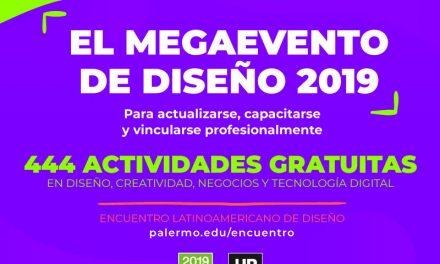EL MEGAEVENTO DE DISEÑO 2019: 444 actividades sin cargo.